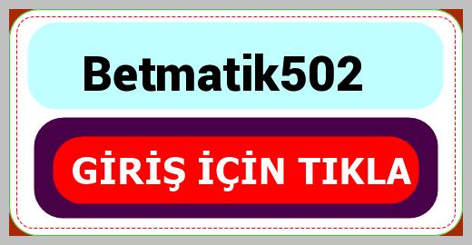Betmatik502