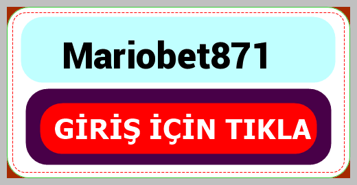 Mariobet871