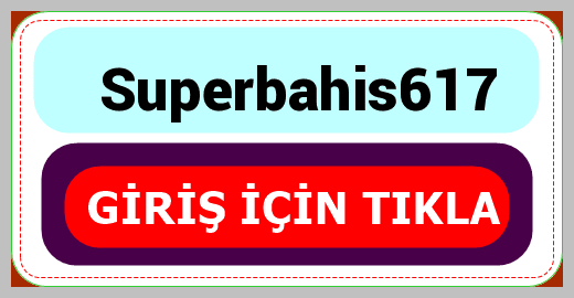 Superbahis617
