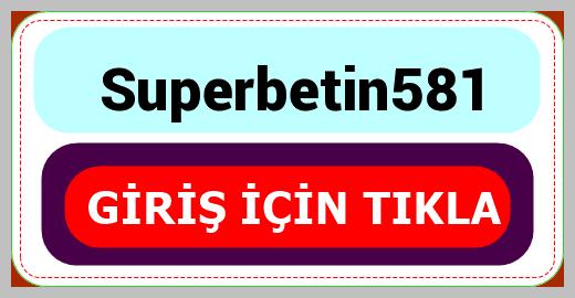 Superbetin581