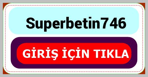 Superbetin746