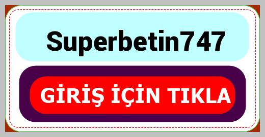 Superbetin747