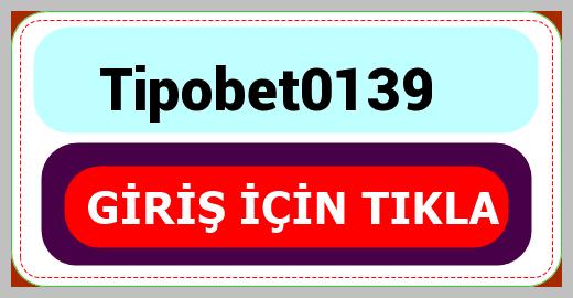 Tipobet0139