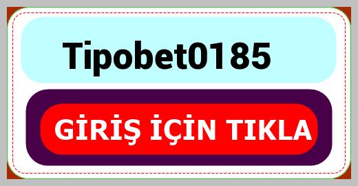 Tipobet0185