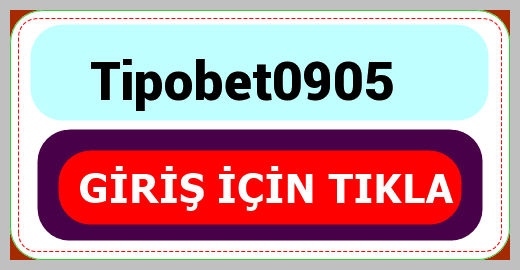 Tipobet0905
