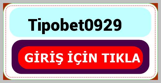 Tipobet0929
