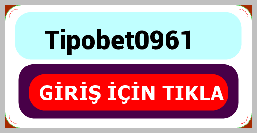Tipobet0961