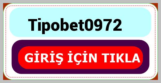 Tipobet0972